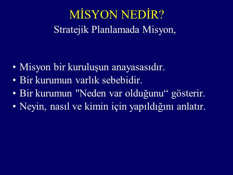 Stratejik Planlamada Misyon,