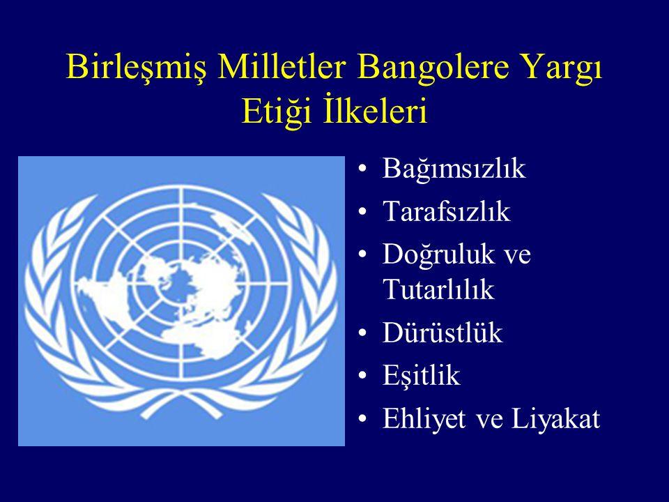 Birleşmiş Milletler Bangolere Yargı Etiği İlkeleri