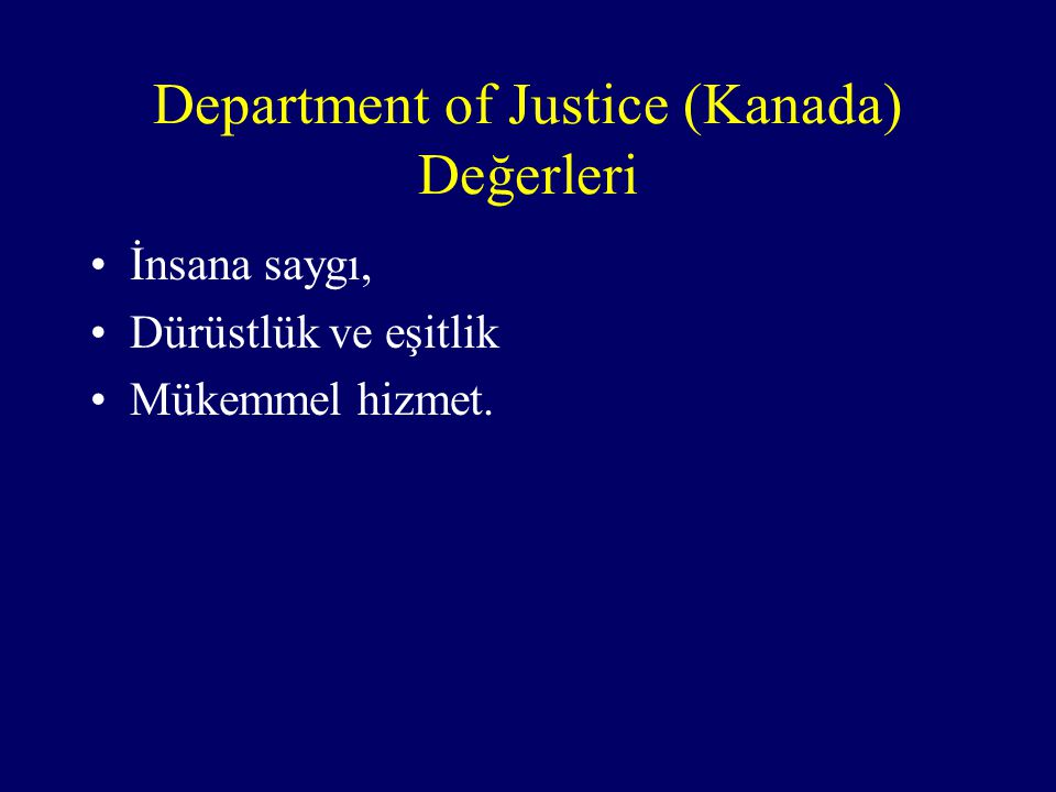 Department of Justice (Kanada) Değerleri