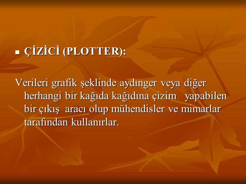 ÇİZİCİ (PLOTTER):