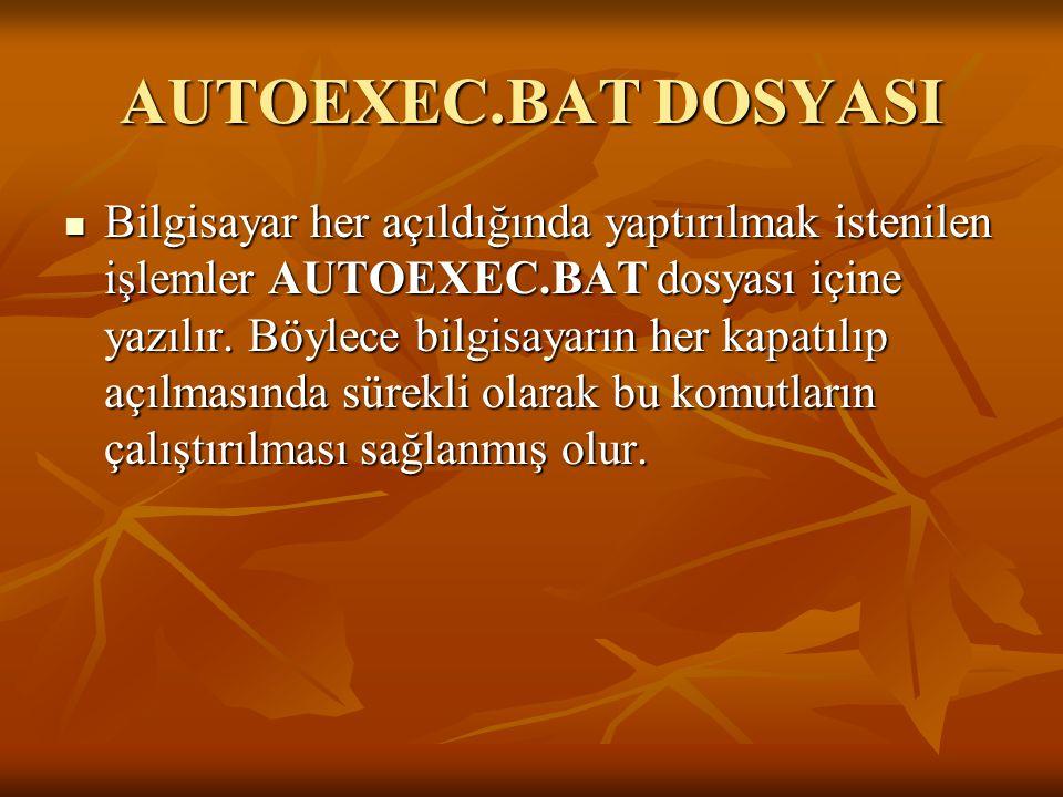 AUTOEXEC.BAT DOSYASI
