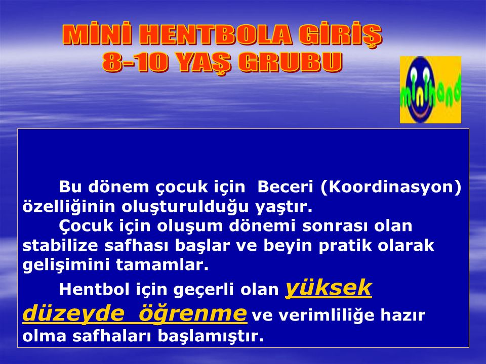MİNİ HENTBOLA GİRİŞ 8-10 YAŞ GRUBU