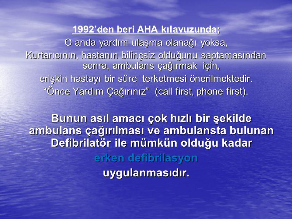 1992'den beri AHA kılavuzunda;