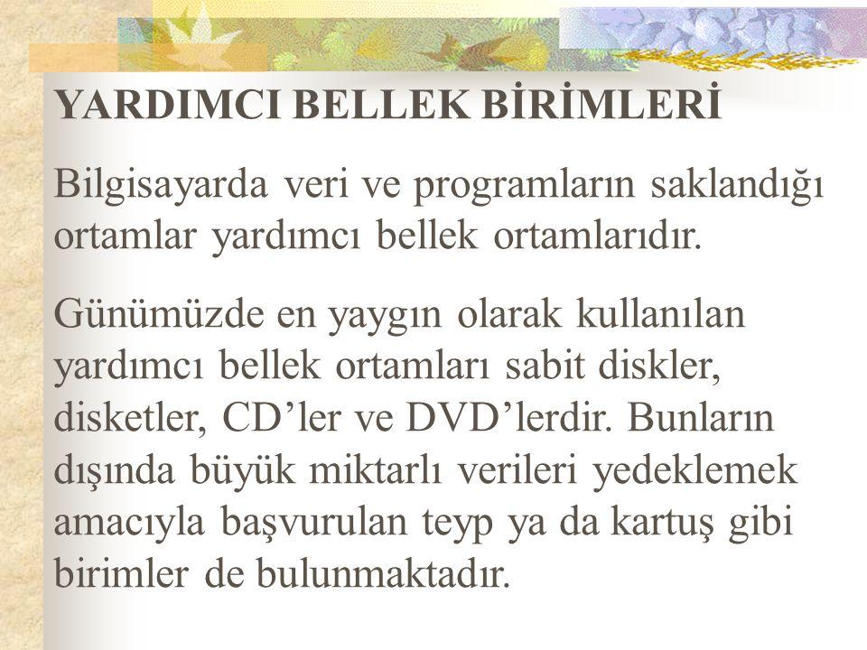 YARDIMCI BELLEK BİRİMLERİ