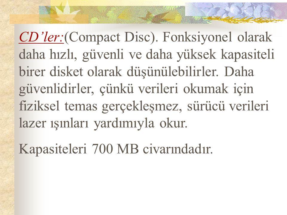 CD'ler:(Compact Disc)