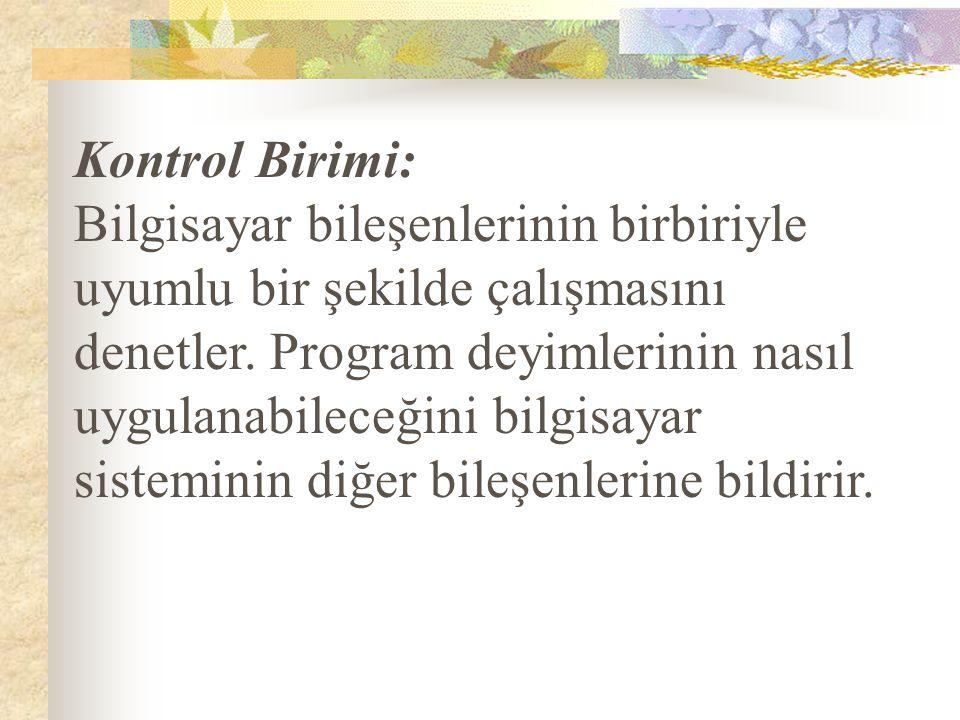 Kontrol Birimi: