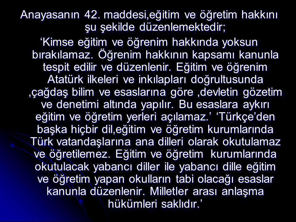 Anayasanın 42.