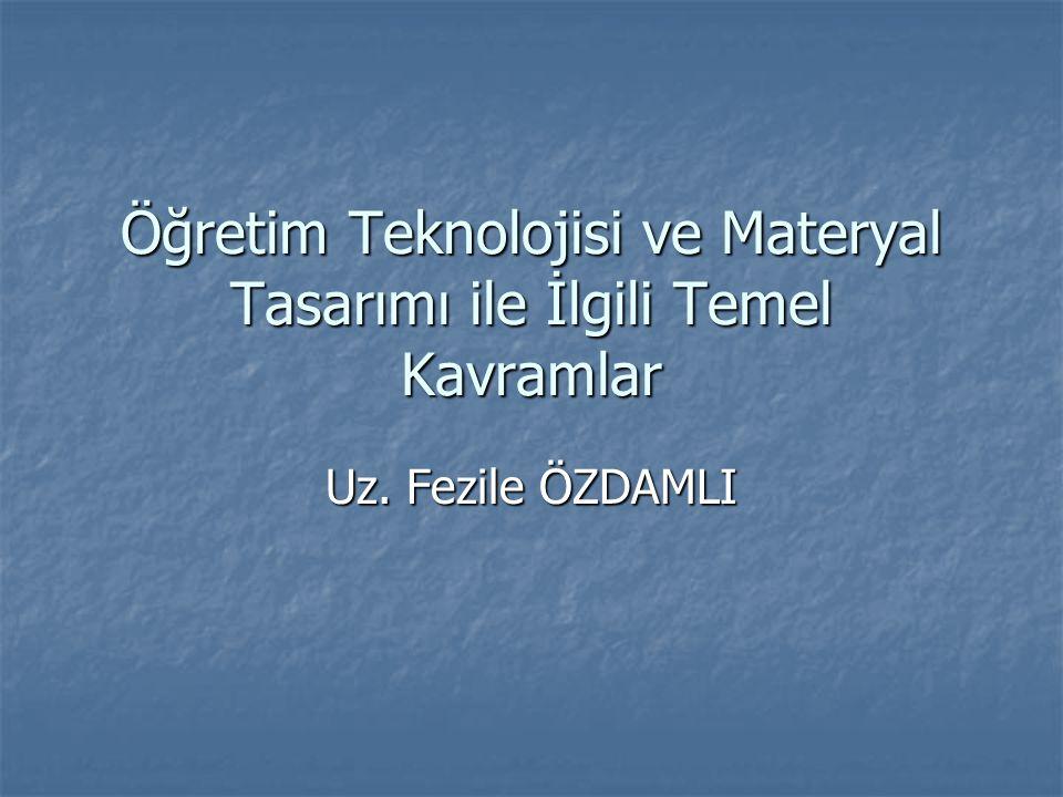 Öğretim Teknolojisi ve Materyal Tasarımı ile İlgili Temel Kavramlar