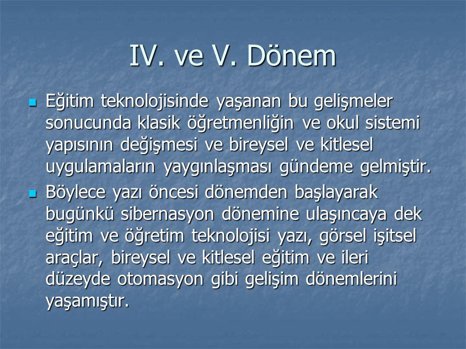 IV. ve V. Dönem