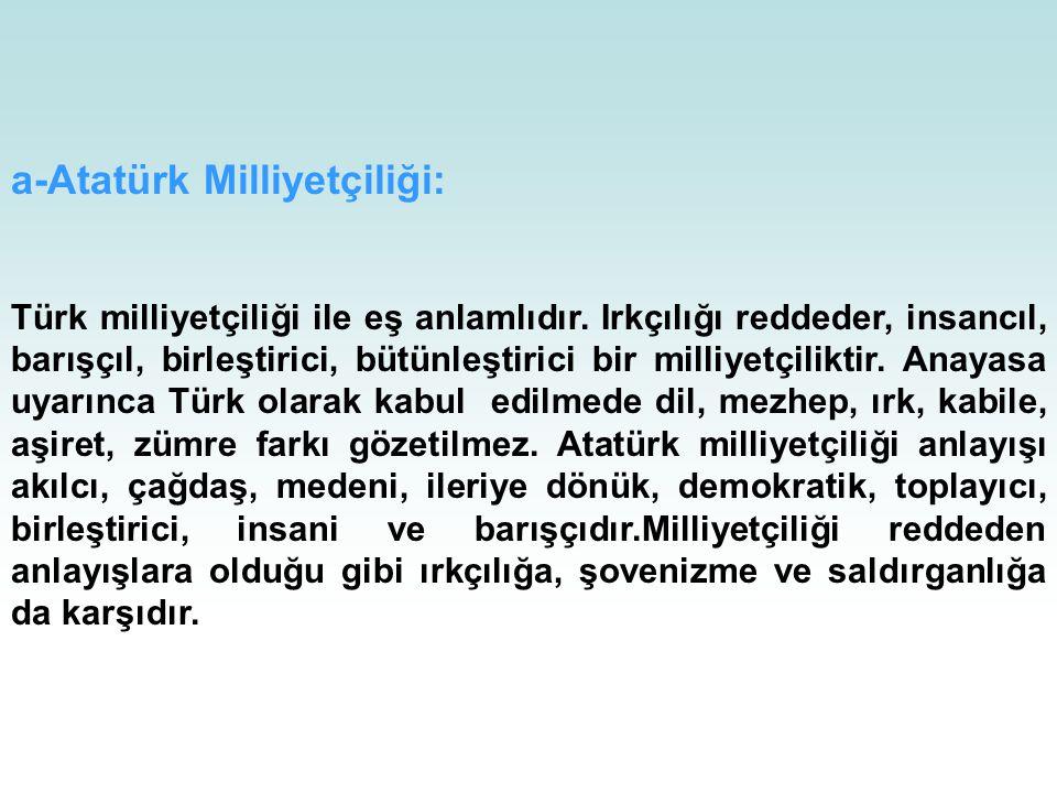 a-Atatürk Milliyetçiliği: