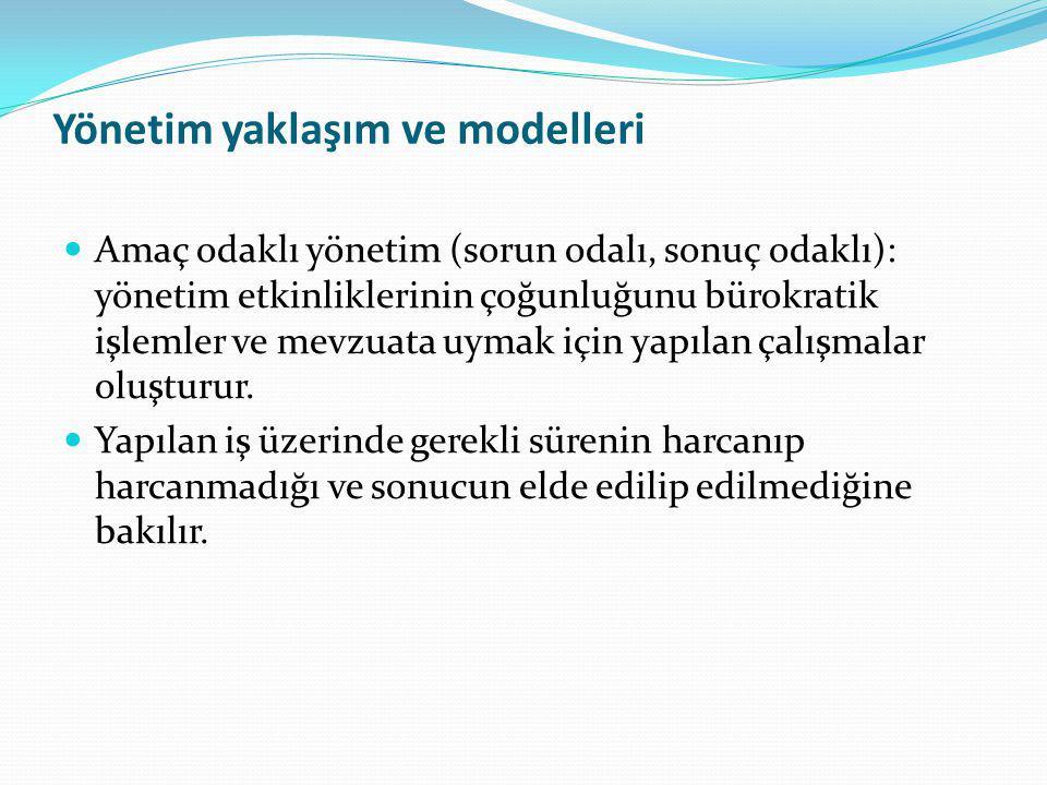 Yönetim yaklaşım ve modelleri