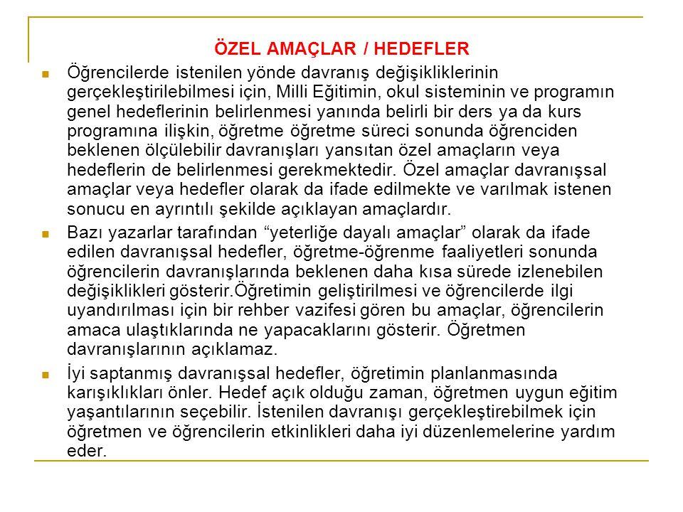 ÖZEL AMAÇLAR / HEDEFLER
