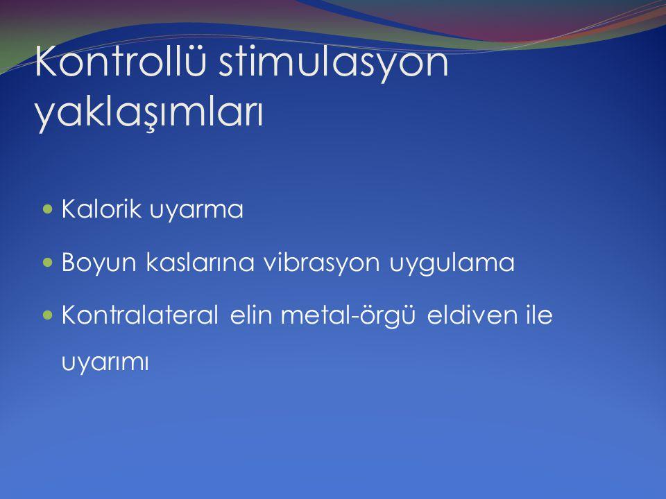 Kontrollü stimulasyon yaklaşımları
