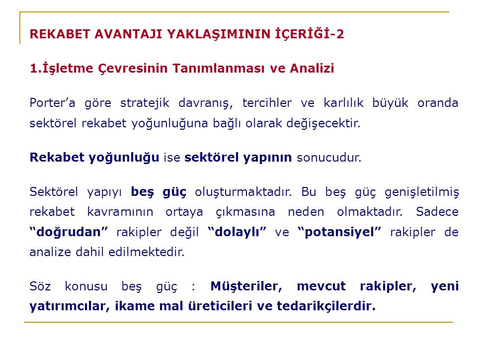 REKABET AVANTAJI YAKLAŞIMININ İÇERİĞİ-2