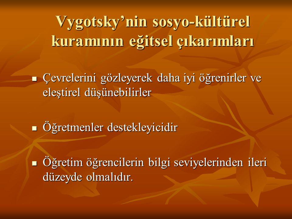 Vygotsky'nin sosyo-kültürel kuramının eğitsel çıkarımları