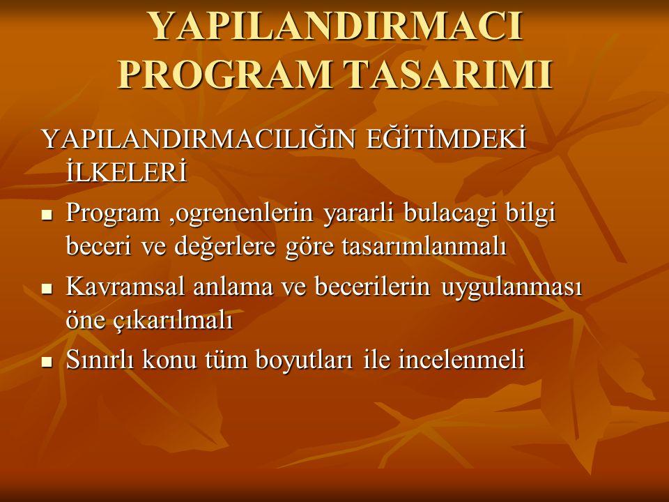 YAPILANDIRMACI PROGRAM TASARIMI