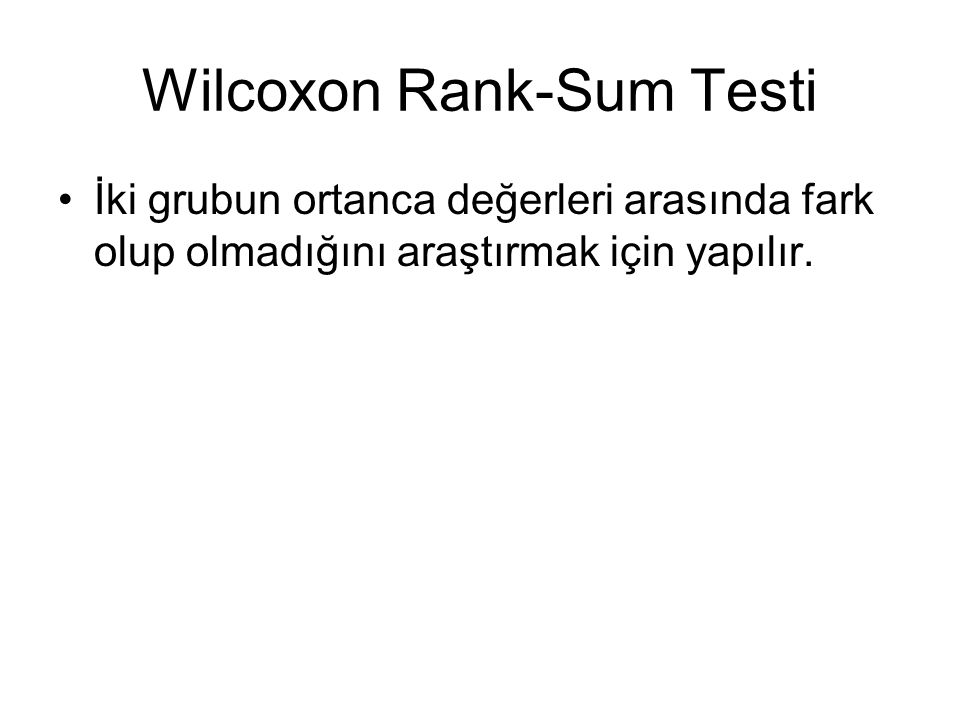 Wilcoxon Rank-Sum Testi