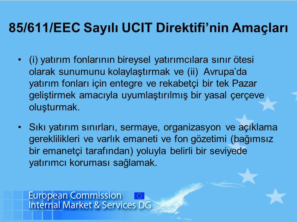 85/611/EEC Sayılı UCIT Direktifi'nin Amaçları