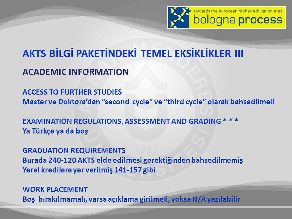 AKTS BİLGİ PAKETİNDEKİ TEMEL EKSİKLİKLER III