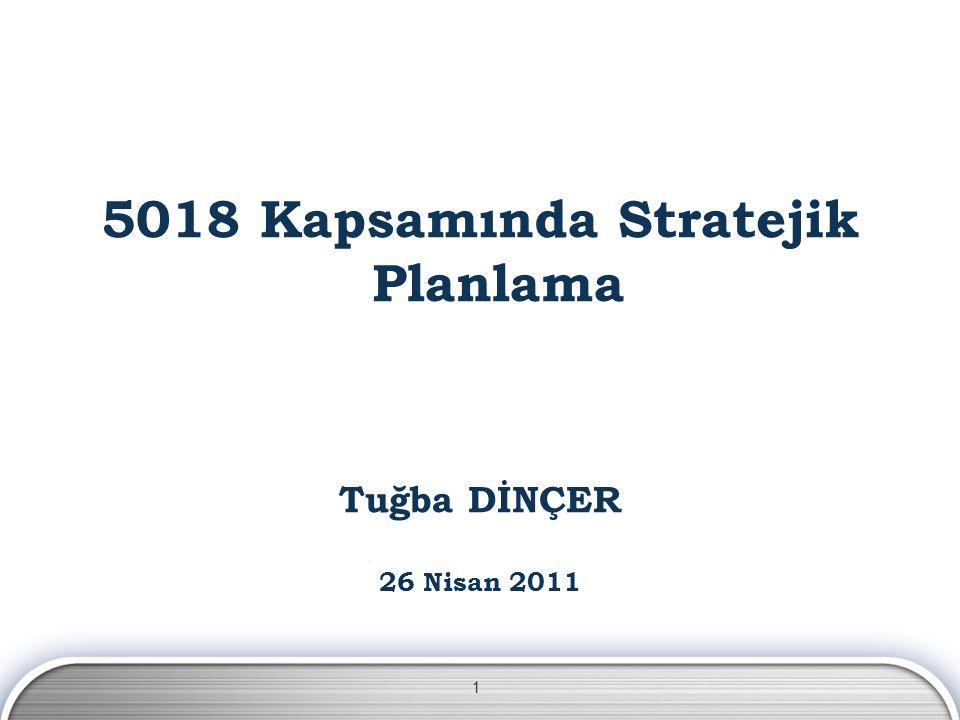 5018 Kapsamında Stratejik Planlama