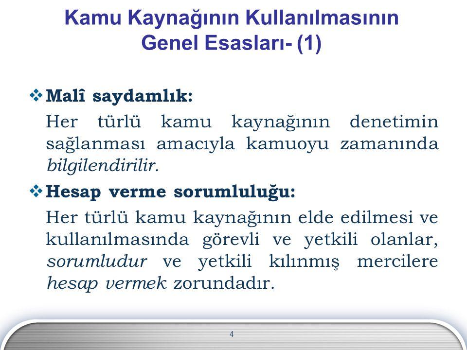 Kamu Kaynağının Kullanılmasının Genel Esasları- (1)