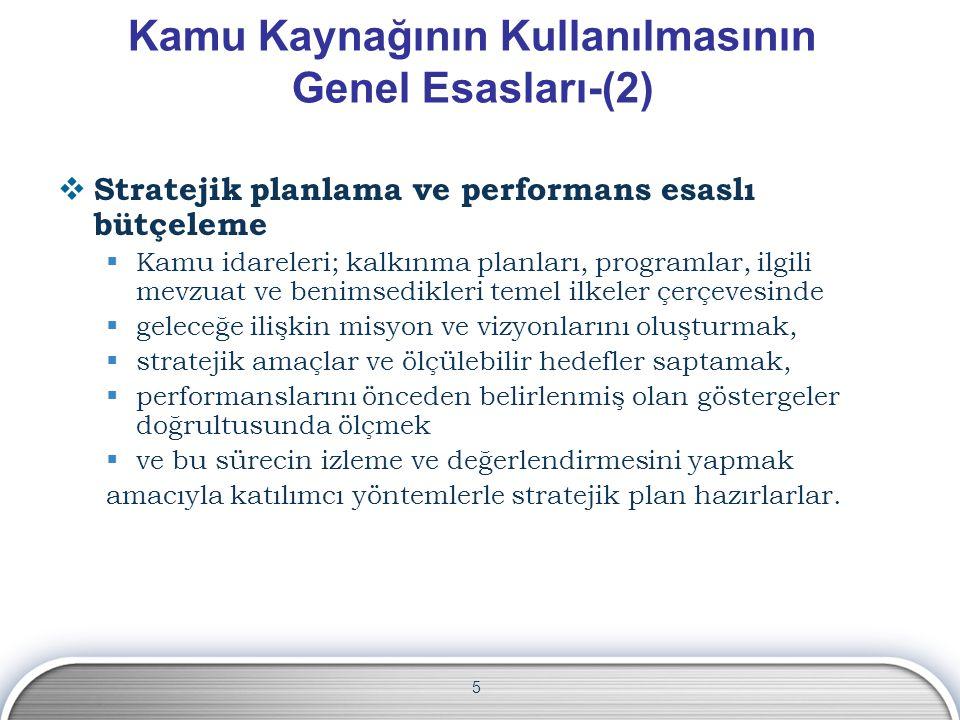 Kamu Kaynağının Kullanılmasının Genel Esasları-(2)