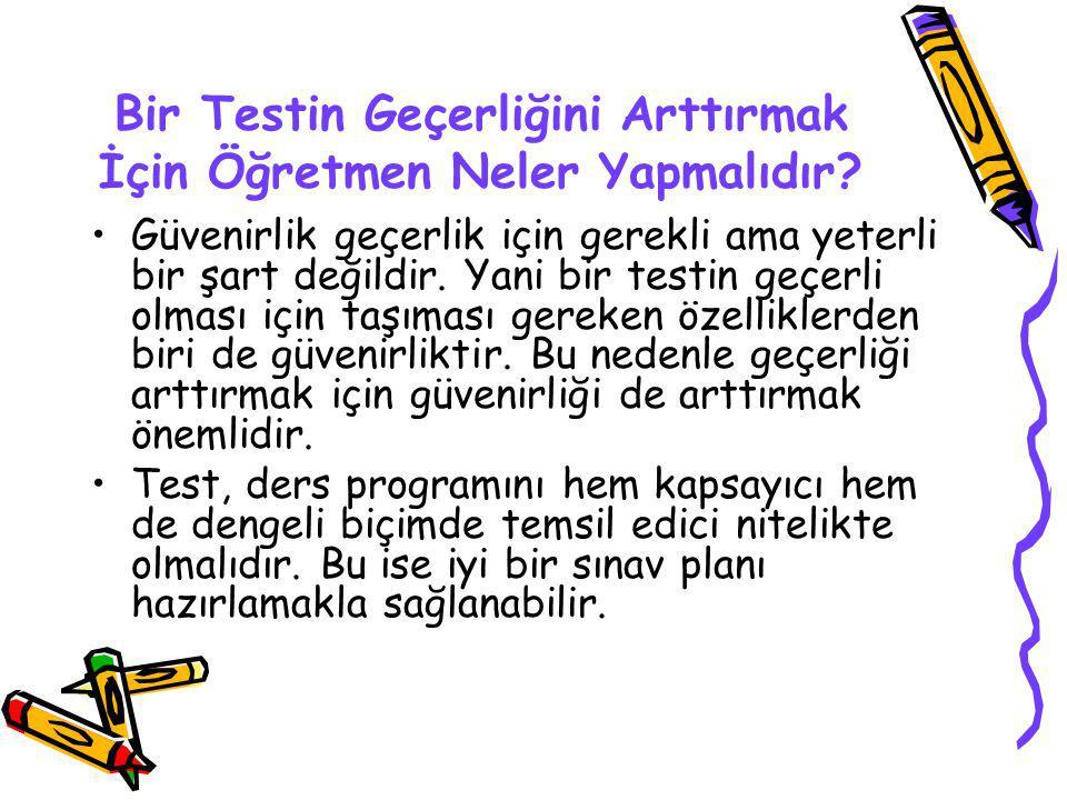 Bir Testin Geçerliğini Arttırmak İçin Öğretmen Neler Yapmalıdır