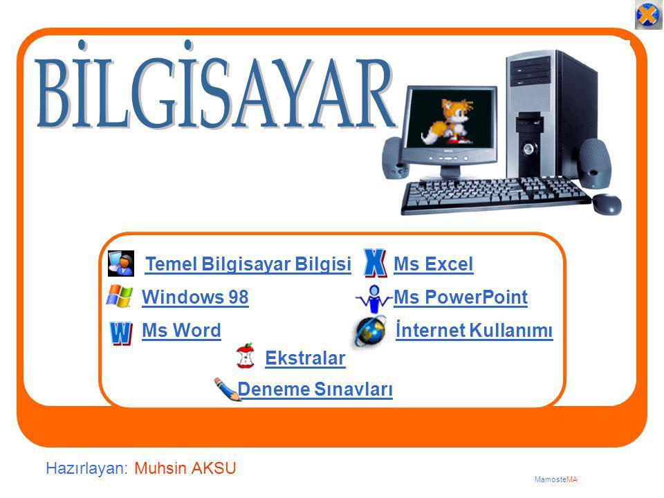 BİLGİSAYAR X w Temel Bilgisayar Bilgisi İnternet Kullanımı Ekstralar