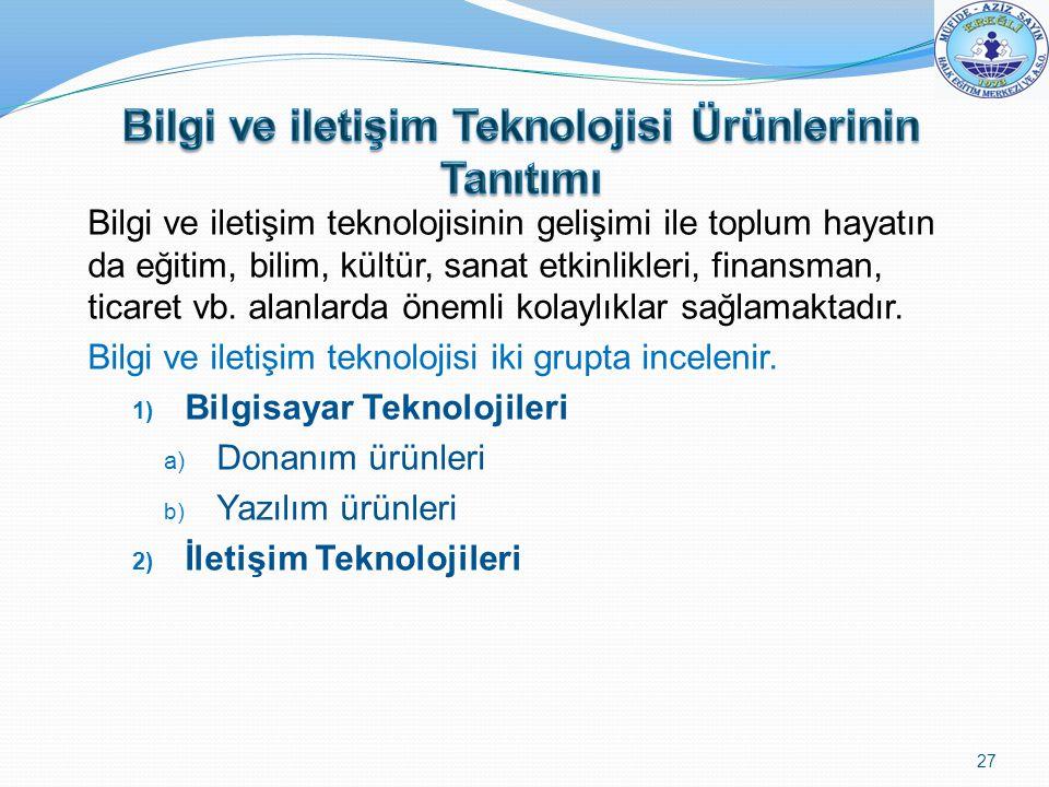 Bilgi ve iletişim Teknolojisi Ürünlerinin Tanıtımı