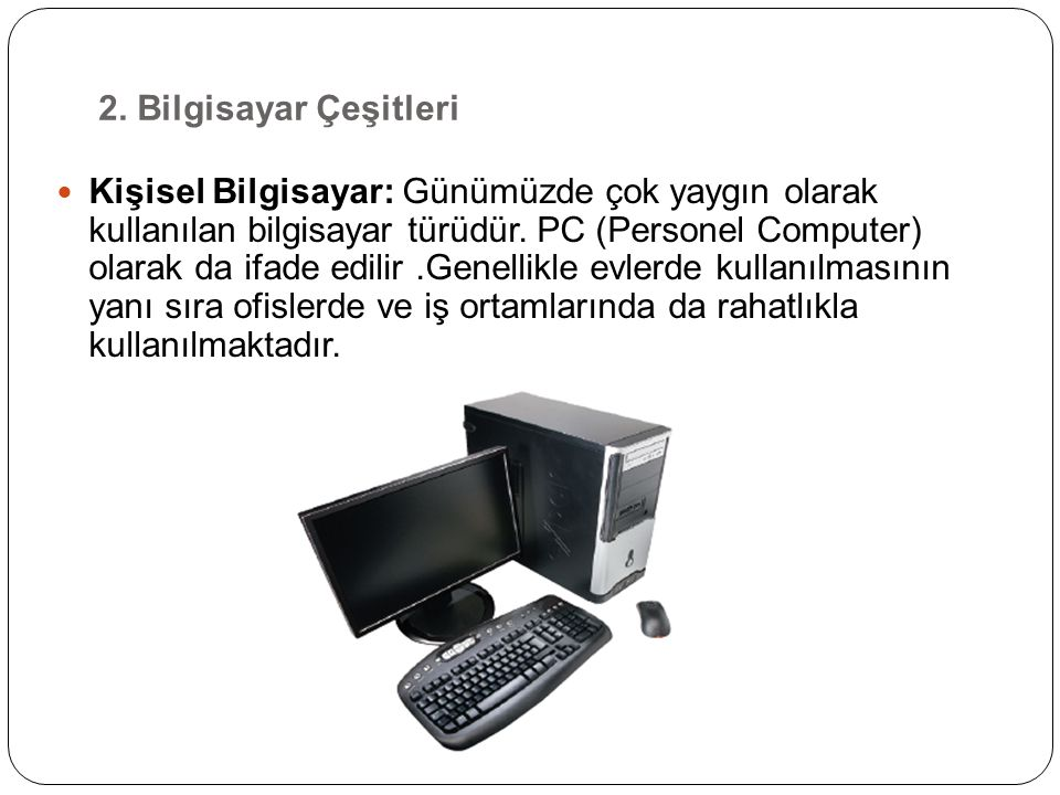 2. Bilgisayar Çeşitleri