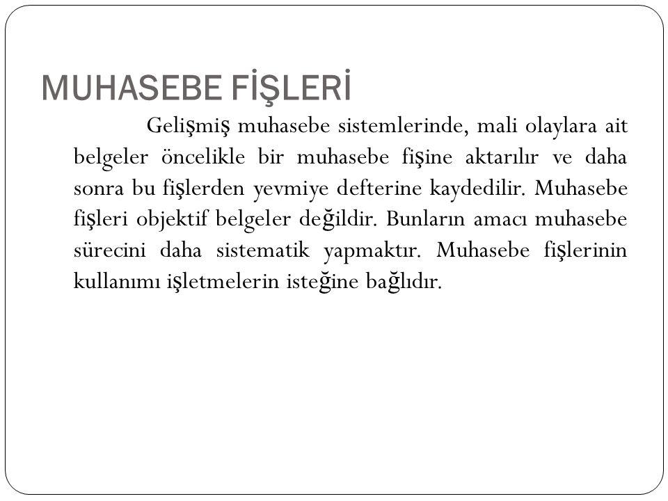 MUHASEBE FİŞLERİ