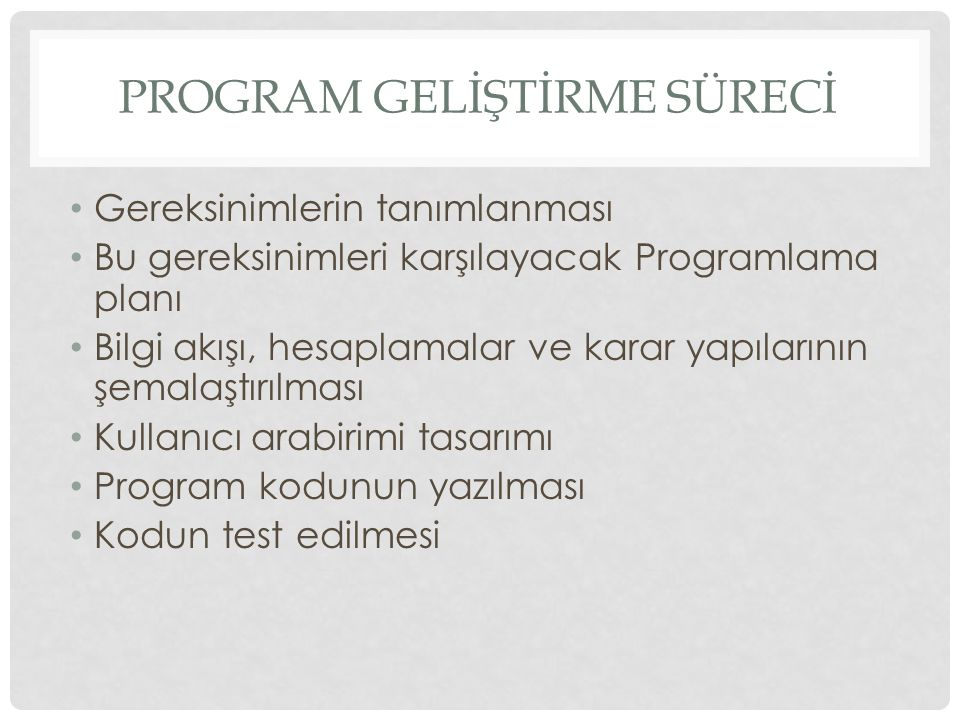 Program Gelİştİrme Sürecİ