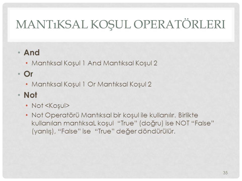 Mantıksal Koşul Operatörleri