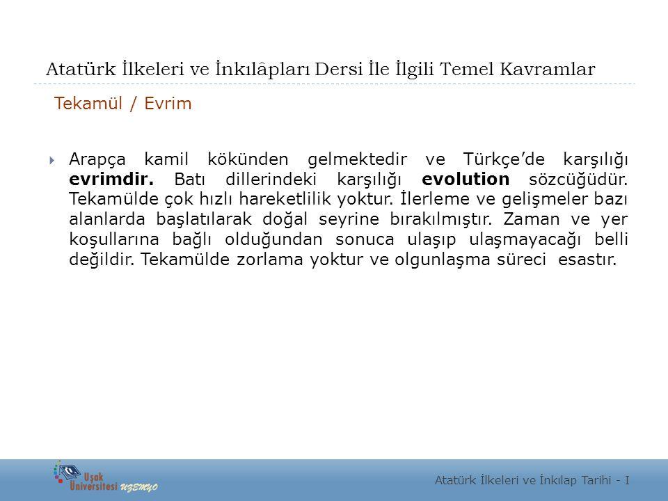 Atatürk İlkeleri ve İnkılâpları Dersi İle İlgili Temel Kavramlar