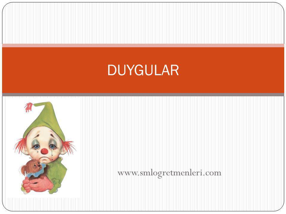 DUYGULAR www.smlogretmenleri.com