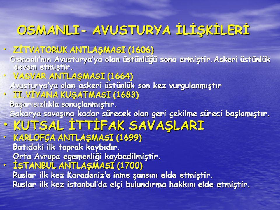 OSMANLI- AVUSTURYA İLİŞKİLERİ
