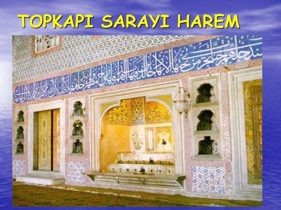 TOPKAPI SARAYI HAREM