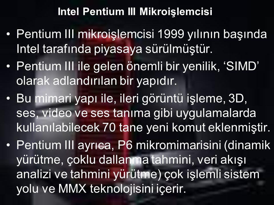 Intel Pentium III Mikroişlemcisi