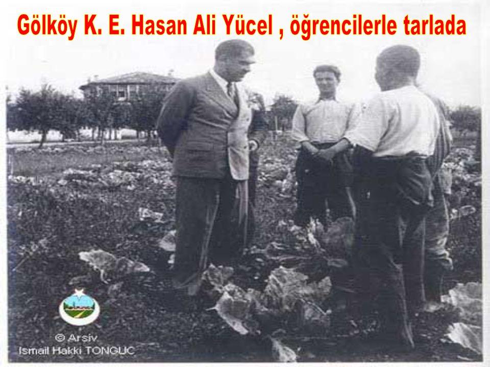 Gölköy K. E. Hasan Ali Yücel , öğrencilerle tarlada