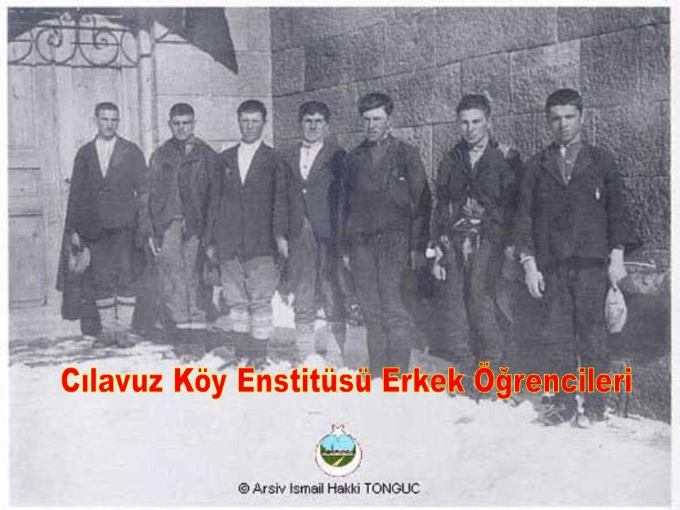 Cılavuz Köy Enstitüsü Erkek Öğrencileri