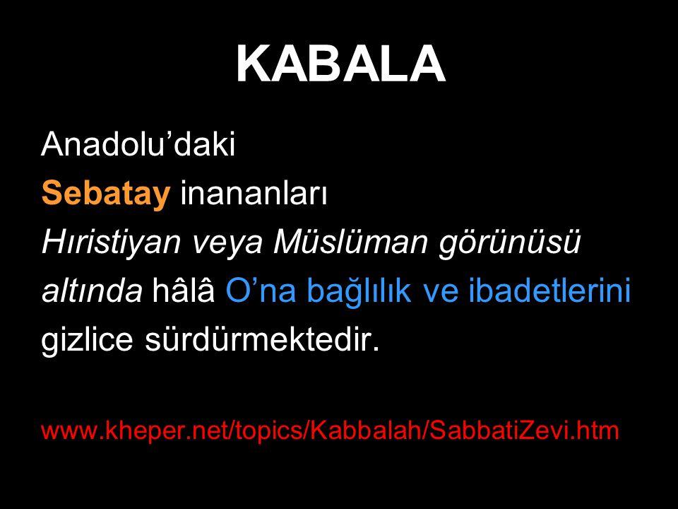 KABALA Anadolu'daki Sebatay inananları