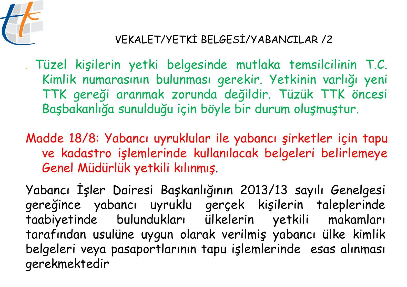 VEKALET/YETKİ BELGESİ/YABANCILAR /2