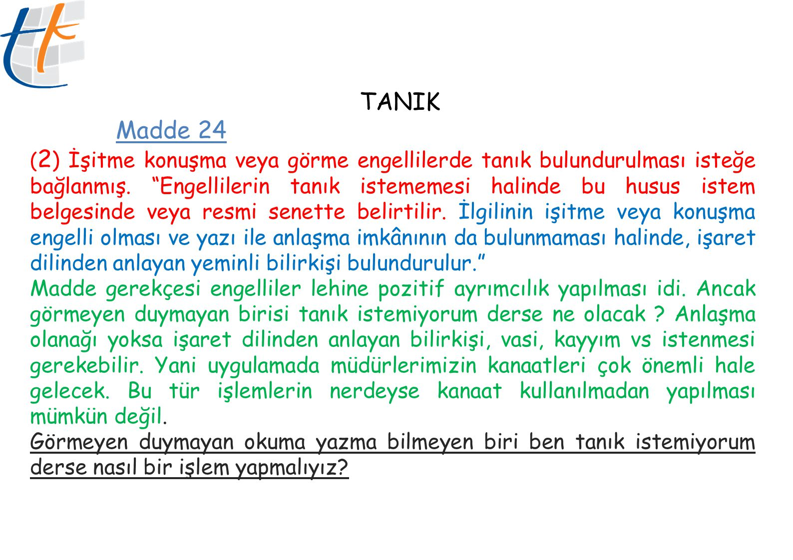 TANIK Madde 24.