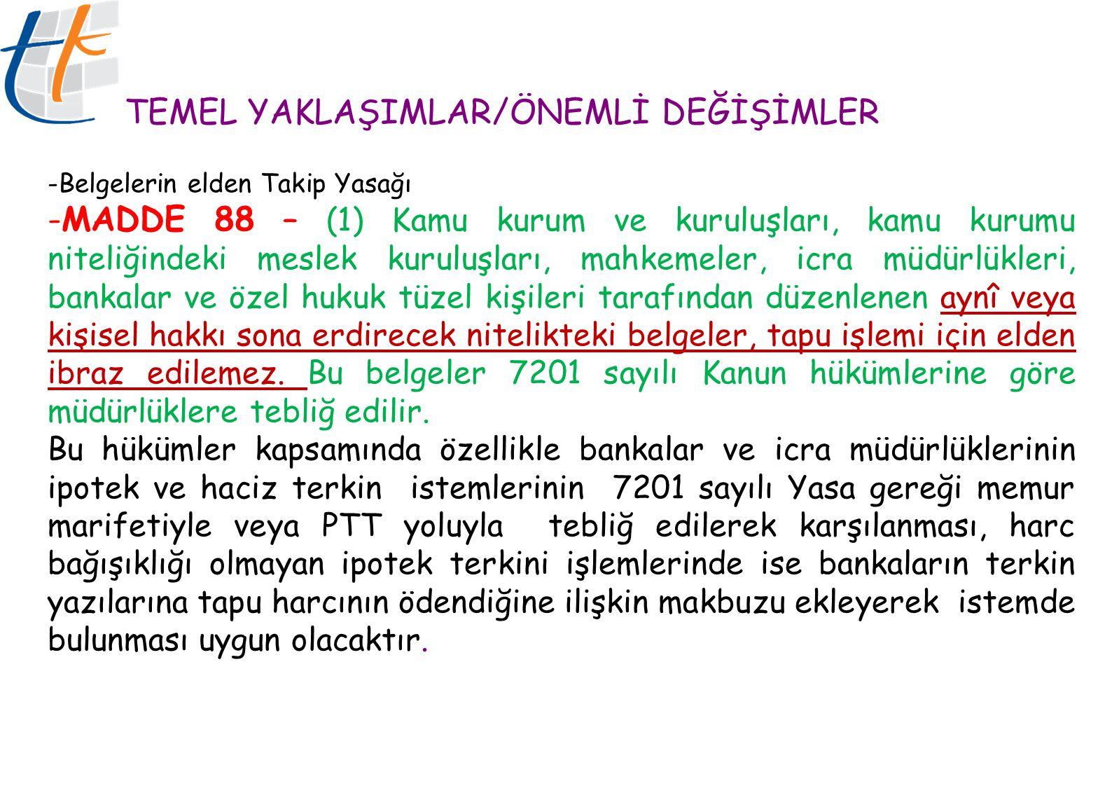 TEMEL YAKLAŞIMLAR/ÖNEMLİ DEĞİŞİMLER