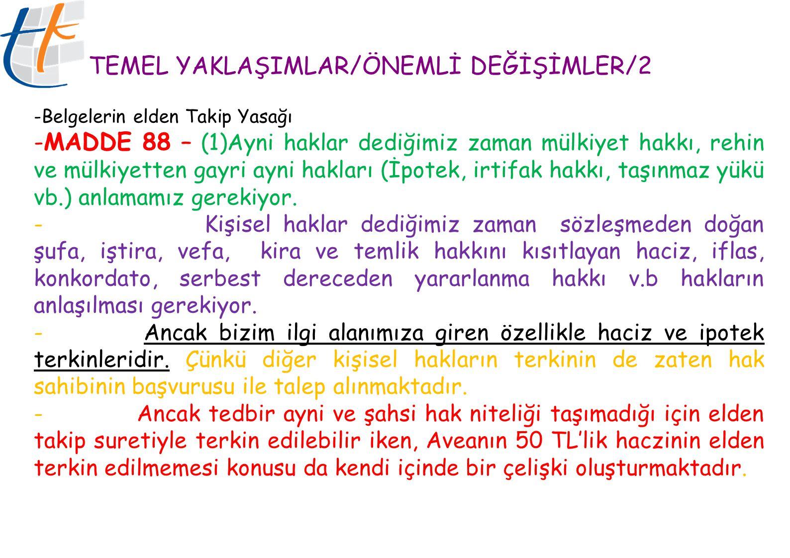 TEMEL YAKLAŞIMLAR/ÖNEMLİ DEĞİŞİMLER/2