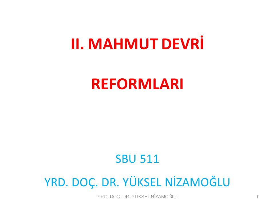 II. MAHMUT DEVRİ REFORMLARI