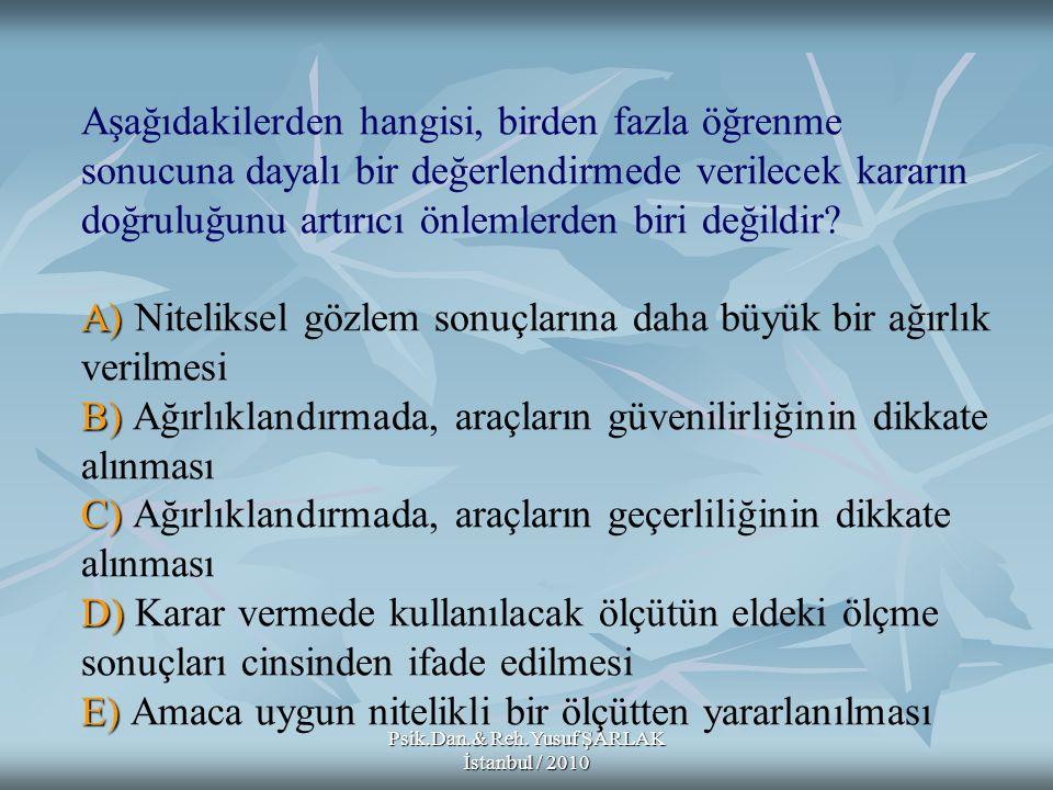 Psik.Dan.& Reh.Yusuf ŞARLAK İstanbul / 2010