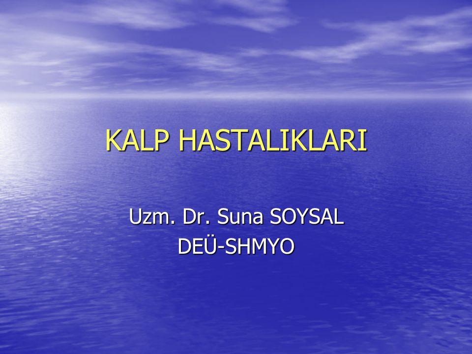 Uzm. Dr. Suna SOYSAL DEÜ-SHMYO