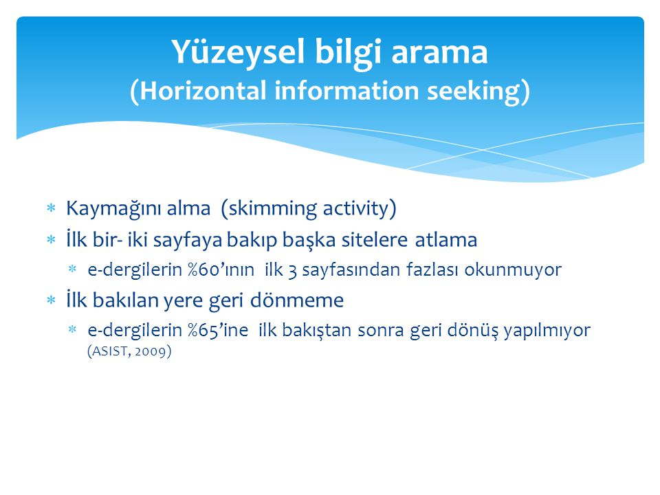 Yüzeysel bilgi arama (Horizontal information seeking)