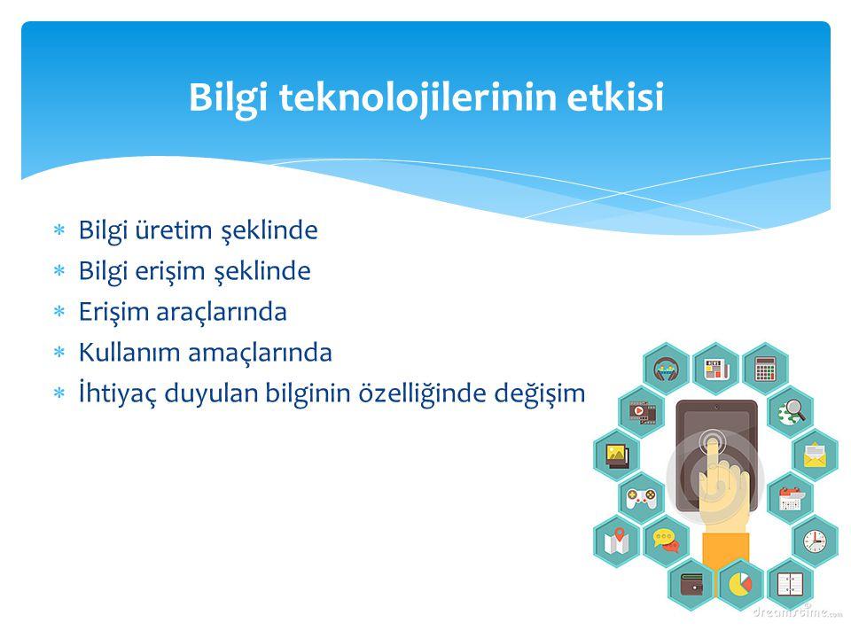 Bilgi teknolojilerinin etkisi